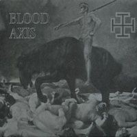 Purchase Blood Axis - The Gospel Of Inhumanity