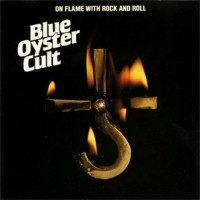 Purchase Blue Oyster Cult - On Flame With Rock And Roll