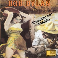 Purchase Bob Dylan - Knocked Out Loaded
