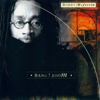 Purchase Bobby McFerrin - Bang!Zoom