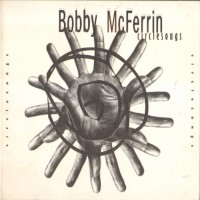 Purchase Bobby McFerrin - Circlesongs