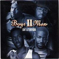 Purchase Boyz II Men - Can't Let Her Go (Single)