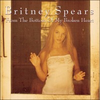 Purchase Britney Spears - From The Bottom Of My Broken Heart (MCD)