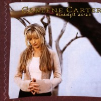Purchase Carlene Carter - Hindsight 20/20 (The Best Of)