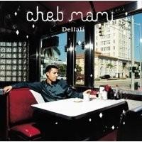 Purchase Cheb Mami - Dellali
