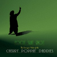 Purchase Cherry Poppin' Daddies - Zoot Suit Riot