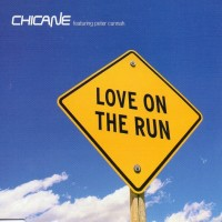 Purchase Chicane - Love On The Run (CDS) CD1