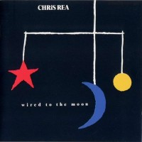 Purchase Chris Rea - Wired To The Moon