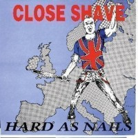 Purchase Close Shave - Hard As Nails
