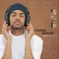 Purchase Craig David - Born To Do It