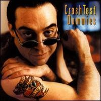 Purchase Crash Test Dummies - I Don't Care That You Don't Mind