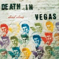 Purchase Death in Vegas - Dead Elvis