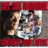 Purchase Dee Dee Ramone - Greatest & Latest