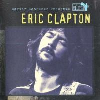 Purchase Eric Clapton - Martin Scorsese Presents The Blues: Eric Clapton