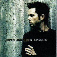 Purchase Espen Lind - This is pop music