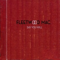 Purchase Fleetwood Mac - Say You Will CD1