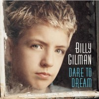 Purchase Billy Gilman - Dare To Dream
