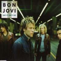 Purchase Bon Jovi - Say It Isn't So (MCD)