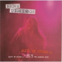 Purchase Bruce Dickinson - Alive In Studio A - Disc One disc 1