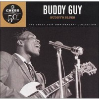 Purchase Buddy Guy - Buddy's Blues (Chess 50th Anniversary Collection)