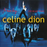 Purchase Celine Dion - A New Day... Live In Las Vegas