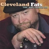 Purchase Cleveland Fats - The Way Things Go