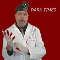 Purchase Doctor Bob - Dark Times