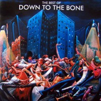 Purchase Down To The Bone - The Best Of Down To The Bone