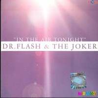 Purchase Dr. Flash and the Joker - In the Air Tonight CDM