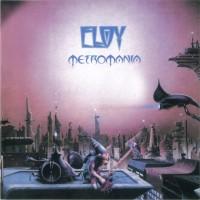Purchase Eloy - Metromania (Remastered 2005)