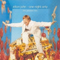 Purchase Elton John - One Night Only (The Greatest Hits)