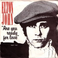 Purchase Elton John - Are You Ready For Love (VLS)