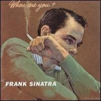 Purchase Frank Sinatra - Where Are You (Vinyl)