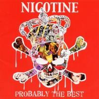 Purchase Nicotine - Probably The Best