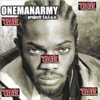 Purchase OneManArmy - Project: F.E.T.U.S. CD1