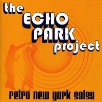 Purchase Echo park project - retro new york salsa