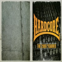 Purchase VA - Hardcore The 2006 Yearmix Mixed by Neophyte and Evil Activities CD1