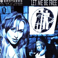 Purchase 2 Brothers on the 4th Floor - Let Me Be Free (MCD)