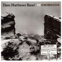 Purchase Dave Matthews Band - Live At Red Rocks 8.15.95 CD1