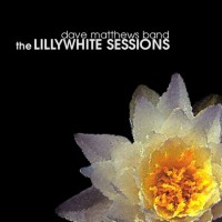 Purchase Dave Matthews Band - The Lillywhite Sessions