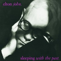 Purchase Elton John - Sleeping With The Past
