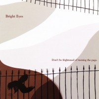 Purchase Bright Eyes - Don't Be Frightened Of Turning The Page (Ep)