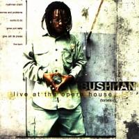 Purchase Bushman - Live At The Opera House (Toronto)