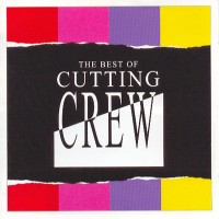 Purchase Cutting Crew - The Best Of Cutting Crew