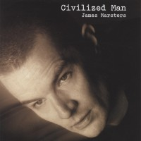 Purchase James Marsters - Civilized Man