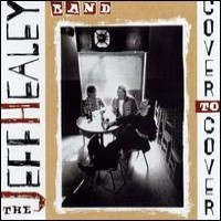 Purchase The Jeff Healey Band - Cover To Cover