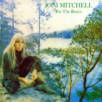 Purchase Joni Mitchell - For The Roses (Vinyl)