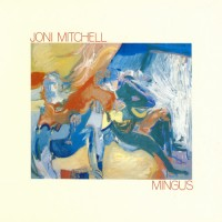 Purchase Joni Mitchell - Mingus (Vinyl)