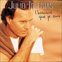 Purchase Julio Iglesias - L'Homme Que Je Suis