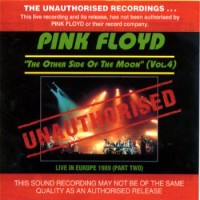 Purchase Pink Floyd - The Other Side Of The Moon: Live In Europe (Bootleg)